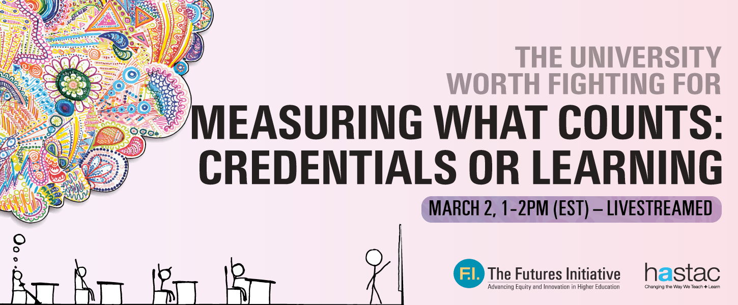 Mar 2: Measuring What Counts: Credentials or Learning?