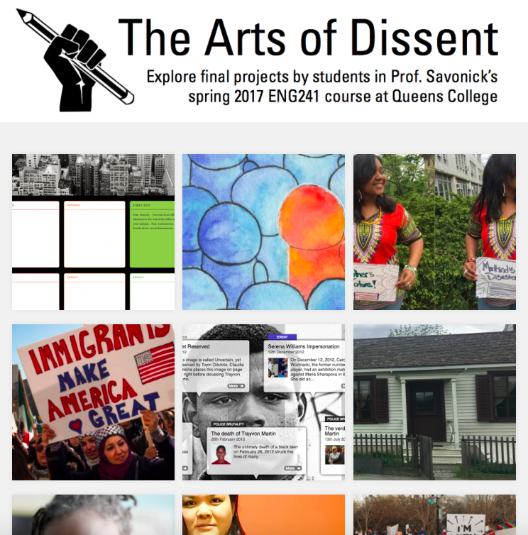 "Gallery of final projects in ENG 241, ""The Arts of Dissent"" at Queens College"