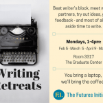 Announcement for FI Writing Retreats at the Graduate Center