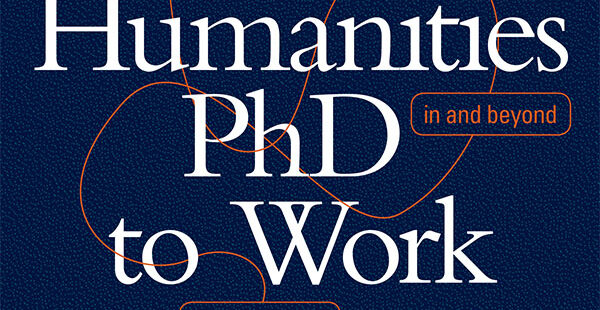Putting the Humanities PhD to Work: A conversation with Katina Rogers