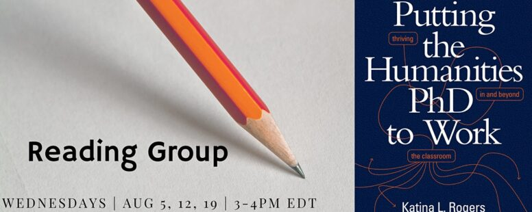 Event Recap: Putting the Humanities PhD to Work Reading Group